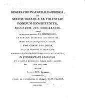 De servitutibus quae ex voluntate hominum constituuntur secundum jus hodiernum
