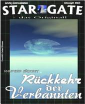 STAR GATE 026: Rückkehr der Verbannten: Das Randall-Team auf dem Planeten der Widersprüche