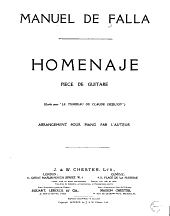 """Homenaje: pièce de guitare (écrite pour piano """"Le tombeau de Claude Debussy"""")."""
