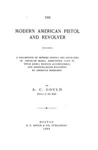 The Modern American Pistol and Revolver Book