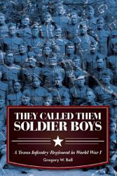 They Called Them Soldier Boys Book PDF