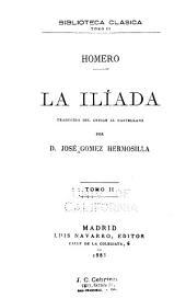 La Ilíada: Volumen 2
