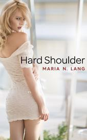 Hard Shoulder: Futanari Menage Erotica
