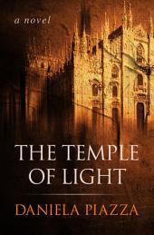 The Temple of Light: A Novel