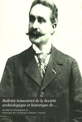 Bulletin trimestriel de la Société archéologique et historique de l'Orléanais: Numéros199à205