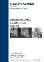 STEMI Interventions  An issue of Interventional Cardiology Clinics   E Book PDF