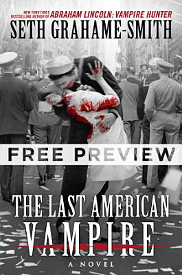 The Last American Vampire   FREE PREVIEW  THE FIRST 3 CHAPTERS
