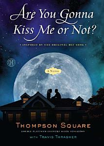 Are You Gonna Kiss Me or Not  Book