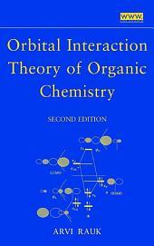 Orbital Interaction Theory of Organic Chemistry: Edition 2