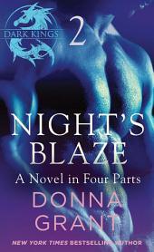 Night's Blaze: Part 2: A Dark King Novel in Four Parts