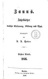 Janus: Jahrbücher deutscher Gesinnung, Bildung und That