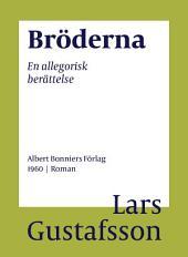 Bröderna: En allegorisk berättelse
