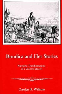 Boudica and Her Stories Book