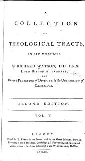 A Collection of Theological Tracts: Volume 5