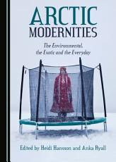 Arctic Modernities PDF