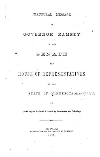 Inaugural Message of Governor Ramsey to the Senate and House of Representatives of the State of Minnesota     PDF