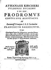 Prodromus coptus sive aegyptiacus ...