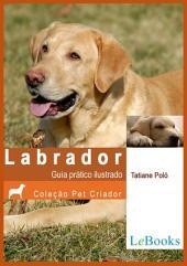 Labrador- Guia prático ilustrado