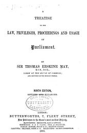 A Treatise on the Law, Privileges, Proceedings and Usage of Parliament