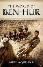 The World of Ben-Hur