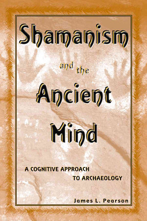 Shamanism and the Ancient Mind PDF
