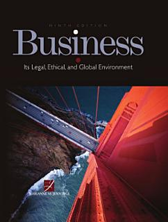 Business  Its Legal  Ethical  and Global Environment Book