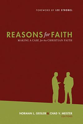 Reasons for Faith  Foreword by Lee Strobel