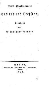 Will. Shakspeare's Troilus und Cressida