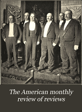 The American Monthly Review of Reviews: Volume 26