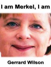 I Am Merkel, I Am