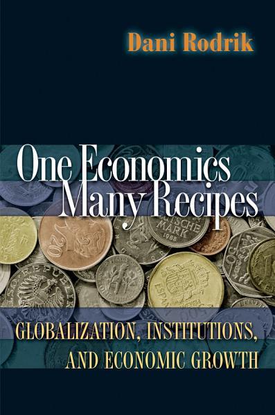 One Economics Many Recipes