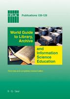 World Guide to Library  Archive and Information Science Education PDF