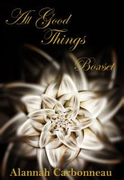 All Good Things Boxset: All Good Things Series