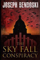 The Sky Fall Conspiracy