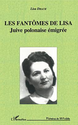 Les fant  mes de Lisa  juive polonaise   migr  e PDF