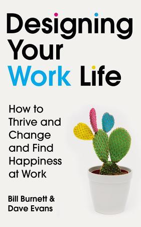 Designing Your Work Life PDF