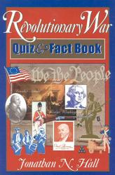 Revolutionary War Quiz And Fact Book Book PDF
