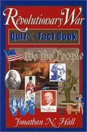 Revolutionary War Quiz And Fact Book