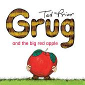Grug and the Big Red Apple