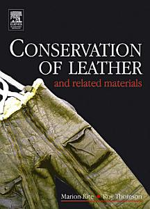 Conservation of Leather and Related Materials PDF