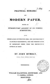 Practical remarks on modern paper