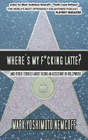 Where s My F cking Latte  and Other Stories About Being an Assistant in Hollywood  PDF