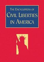 The Encyclopedia of Civil Liberties in America