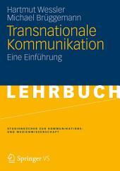 Transnationale Kommunikation: Eine Einführung