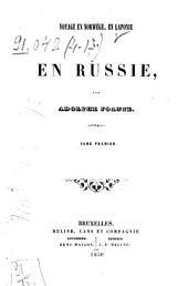 Voyage en Norwége, en Laponie et en Russie: Volume1