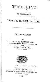Titi Livi Ab urbe condita libri I. II. XXI. et XXII: Volume 2; Volume 4