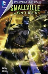 Smallville: Lantern #7