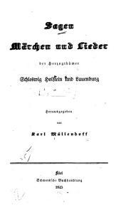 Sagen, Märchen und Lieder der herzogthümer Schleswig, Holstein und Lauenburg