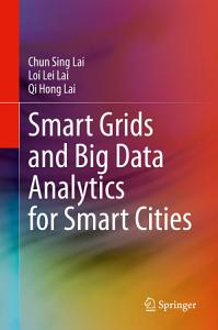 Smart Grids and Big Data Analytics for Smart Cities PDF