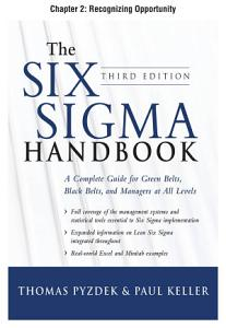 The Six Sigma Handbook  Third Edition  Chapter 2   Recognizing Opportunity PDF